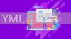 YML-файл і вивантаження: що це і як використовувати